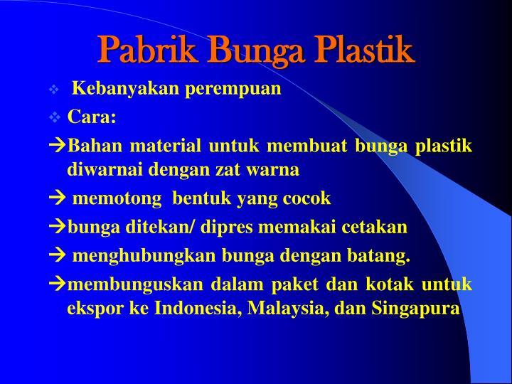 Pabrik Bunga Plastik