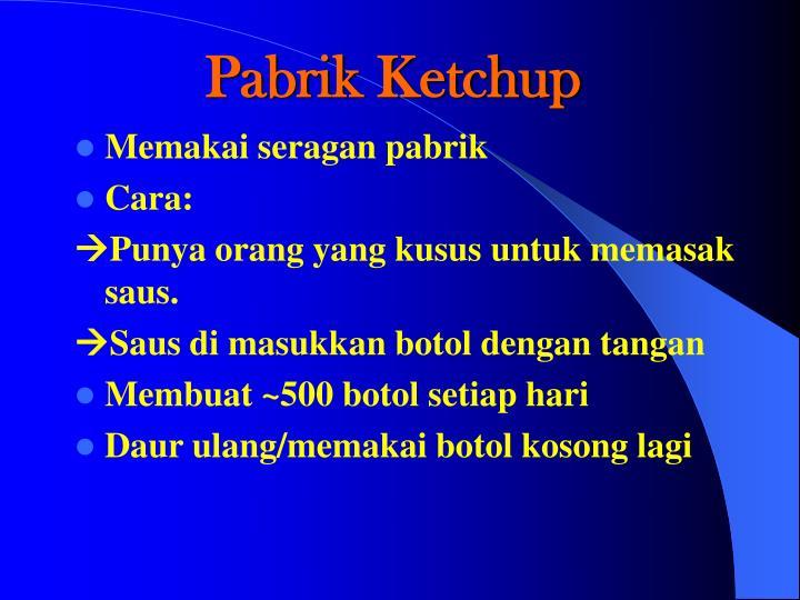 Pabrik Ketchup