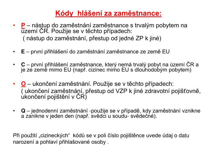 Kódy  hlášení za zaměstnance: