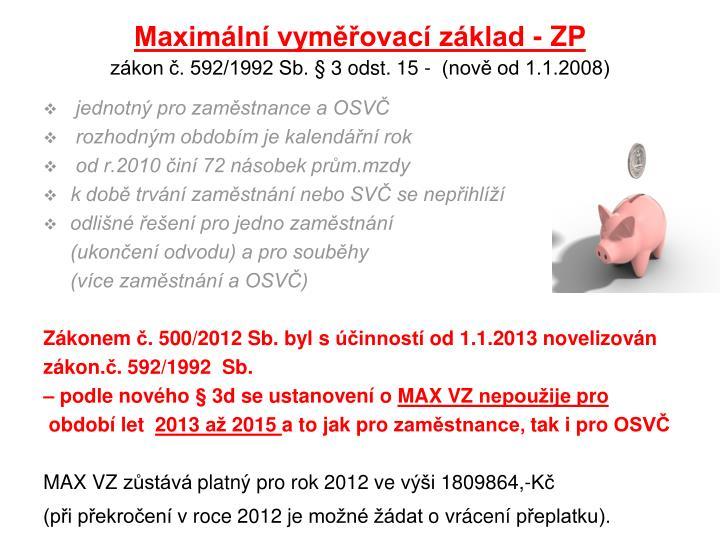 Maximální vyměřovací základ - ZP