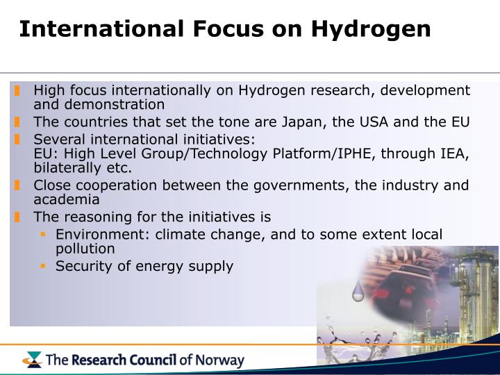 International Focus on Hydrogen