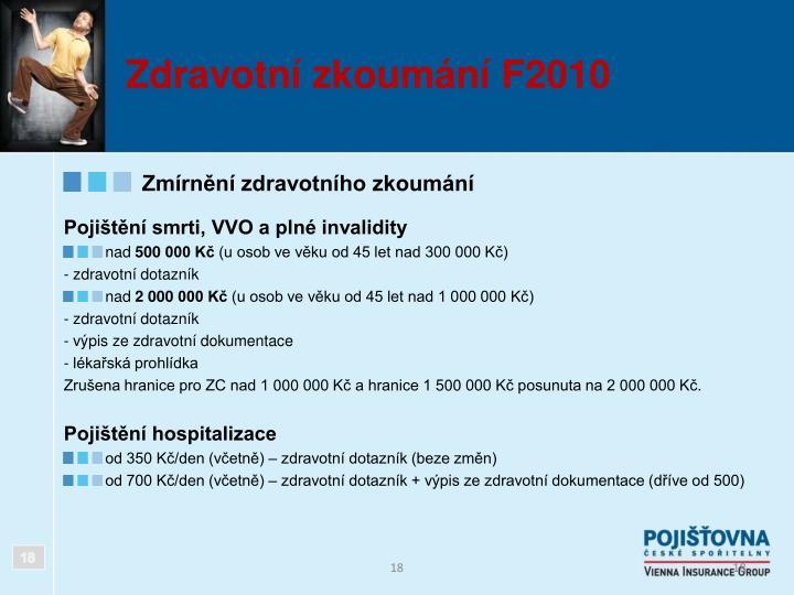 Zdravotní zkoumání F2010