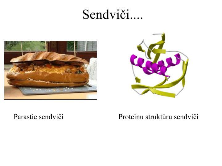 Sendviči....