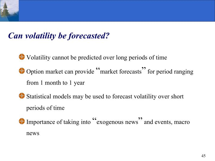 Can volatility be forecasted?