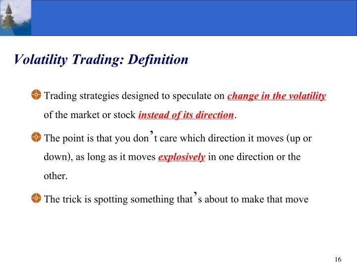 Volatility Trading: Definition