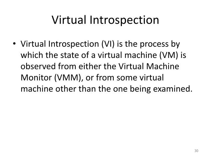 Virtual Introspection