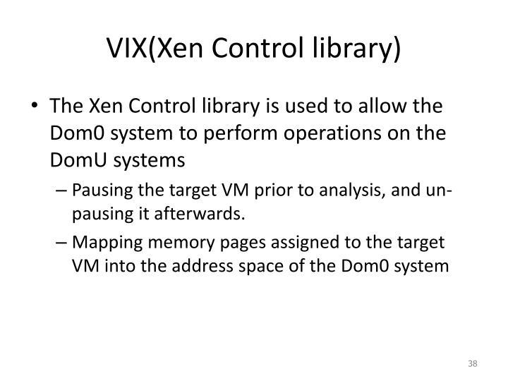 VIX(Xen Control library)