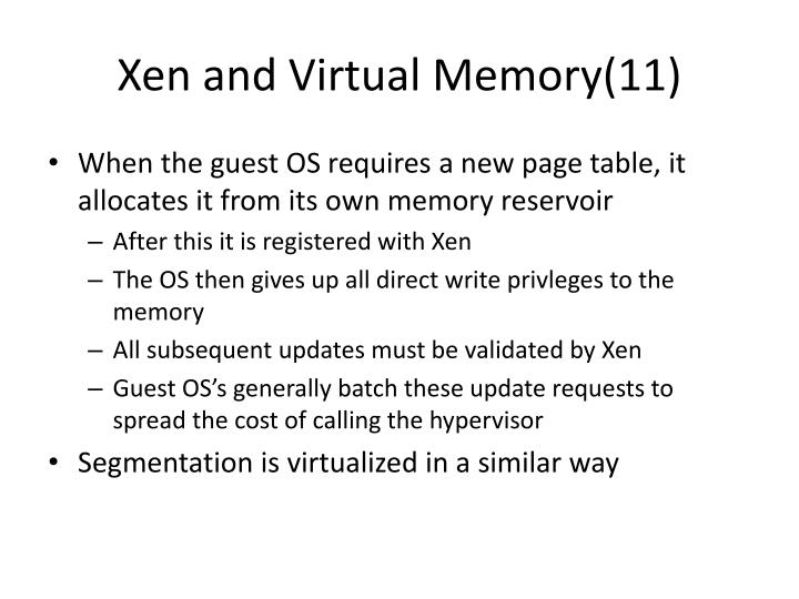 Xen and Virtual Memory(11)