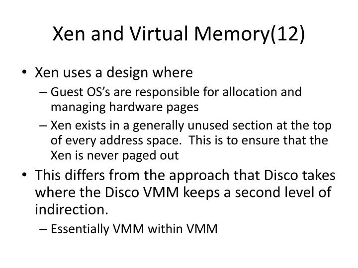 Xen and Virtual Memory(12)