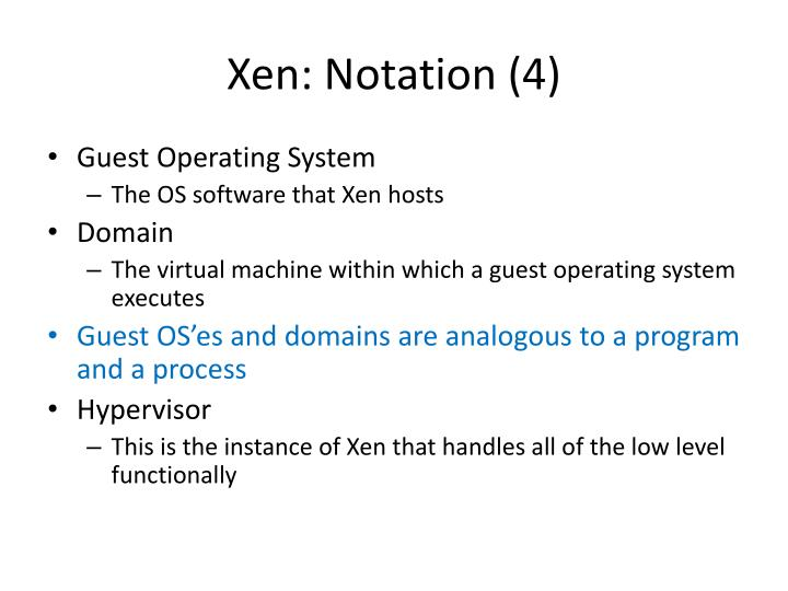 Xen: Notation (4)