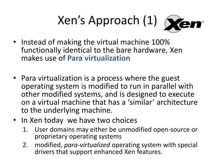 Xen's Approach (1)