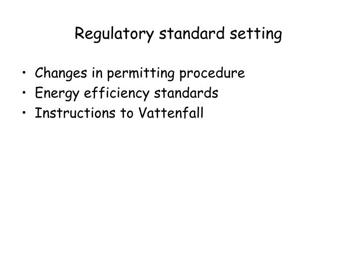 Regulatory standard setting