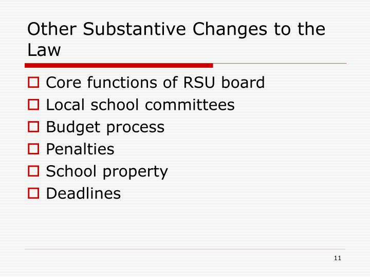 Other Substantive Changes to the Law