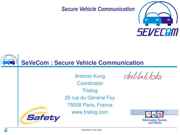 Sevecom secure vehicle communication