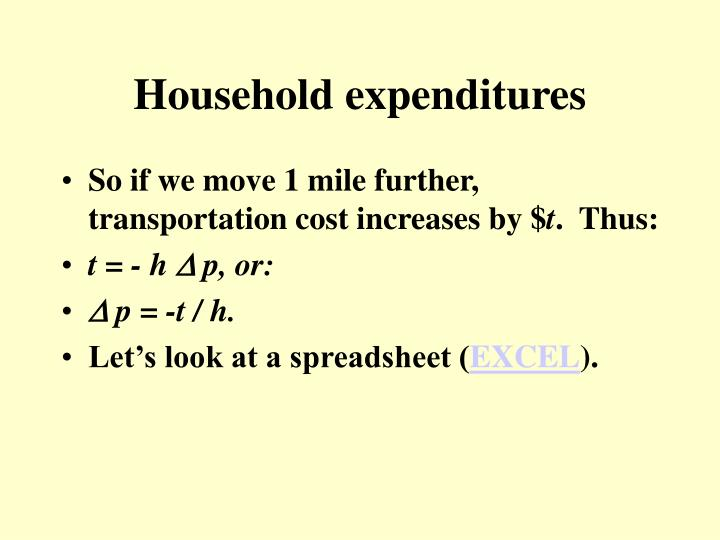 Household expenditures