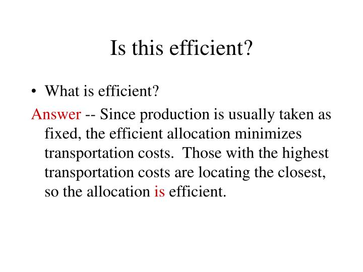 Is this efficient?