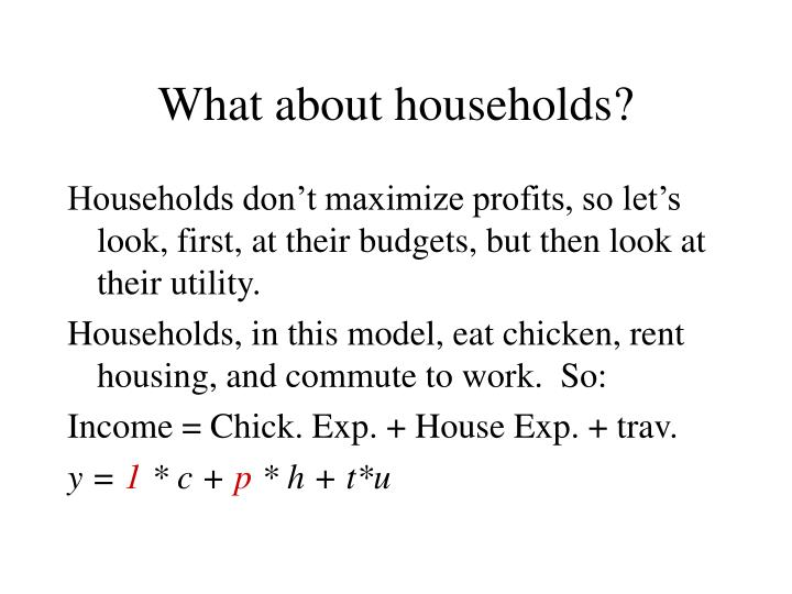 What about households?