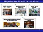 requisitos del sistema de la calidad