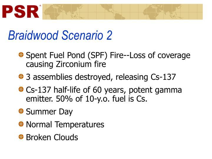 Braidwood Scenario 2