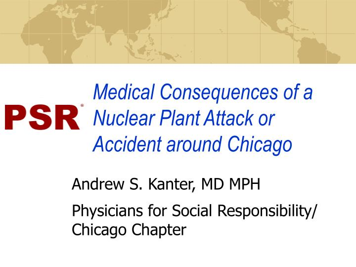 Medical consequences of a nuclear plant attack or accident around chicago