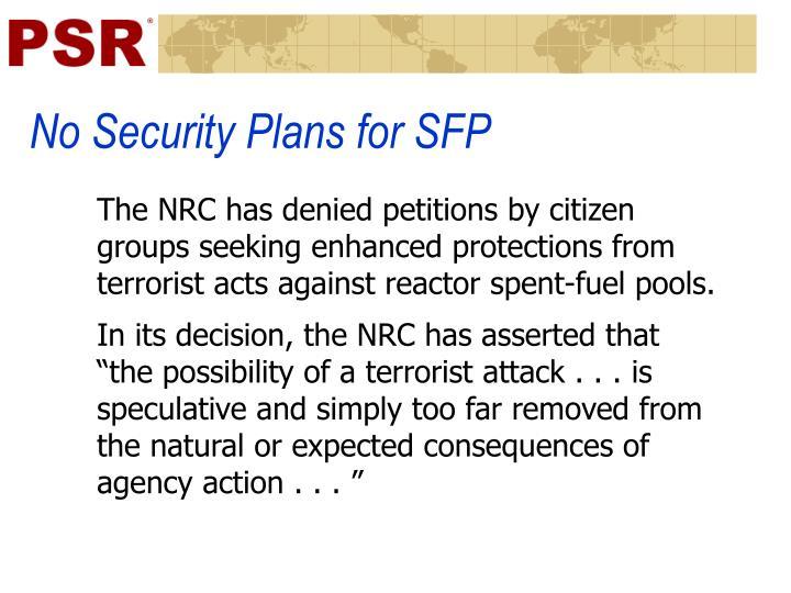 No Security Plans for SFP