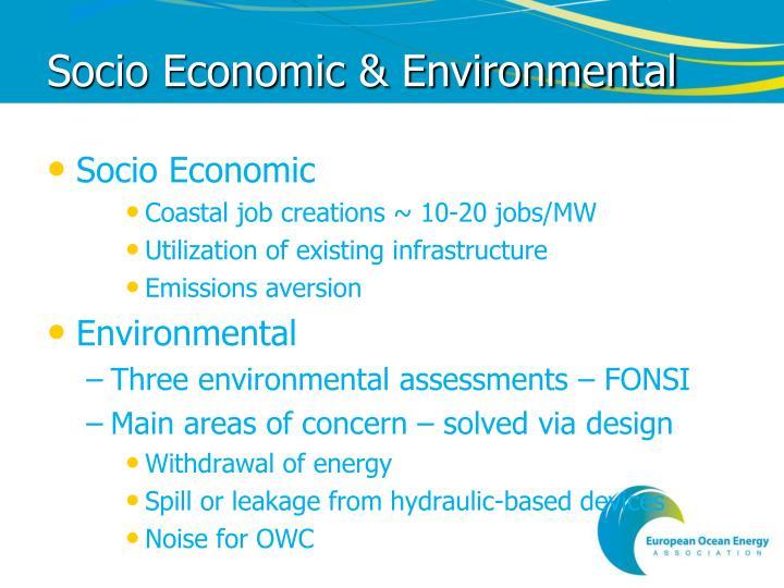 Socio Economic & Environmental
