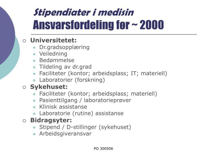 Stipendiater i medisin