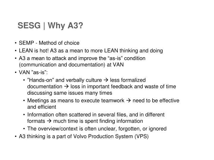 SESG | Why A3?
