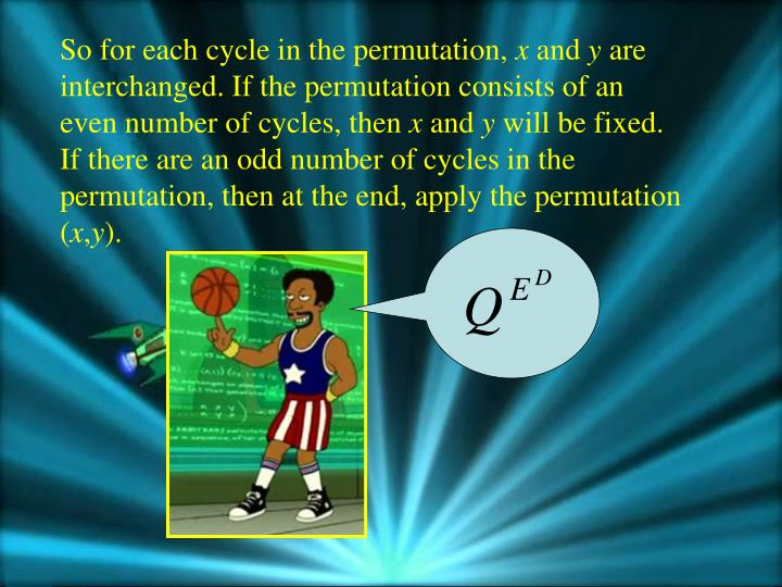 So for each cycle in the permutation,