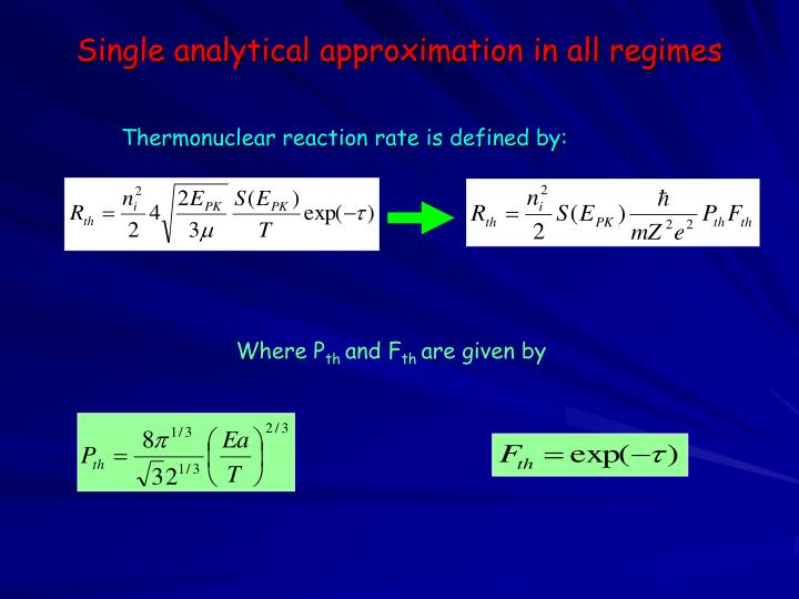 Single analytical approximation in all regimes