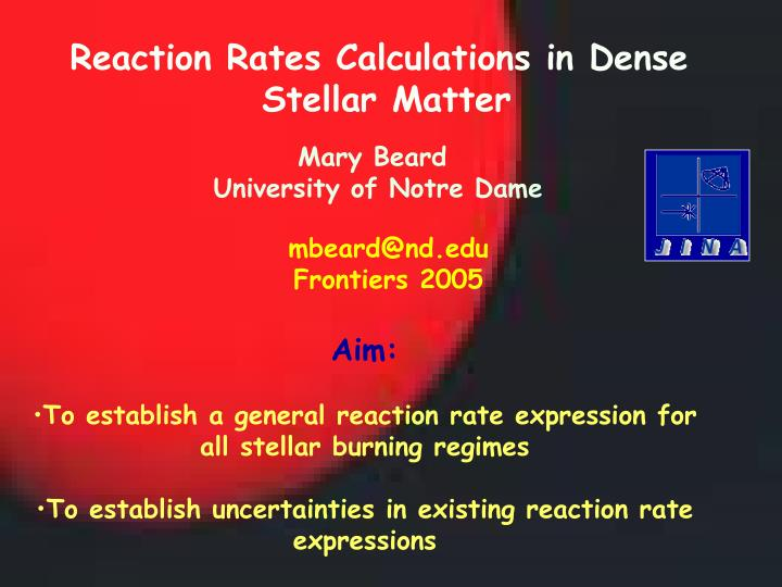 Reaction Rates Calculations in Dense