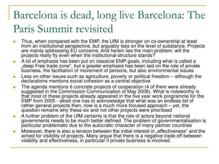 Barcelona is dead, long live Barcelona: The Paris Summit revisited