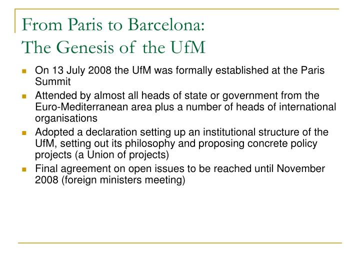 From paris to barcelona the genesis of the ufm