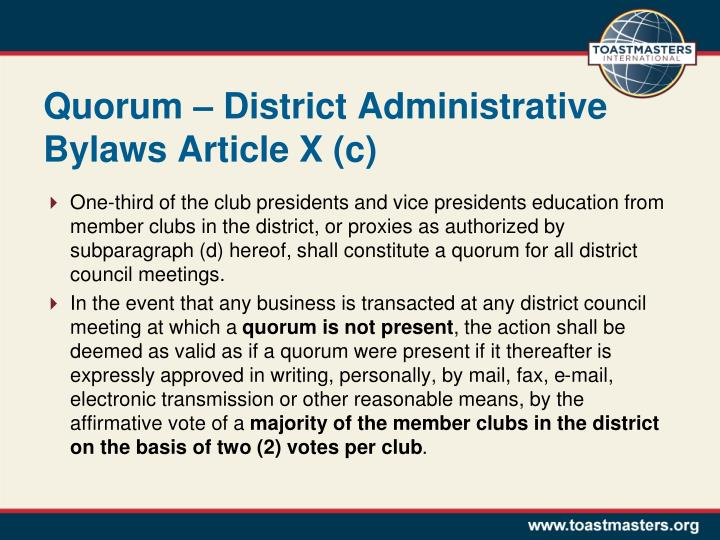 Quorum – District Administrative Bylaws Article X (c)