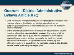 quorum district administrative bylaws article x c