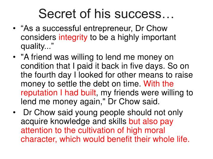 Secret of his success…