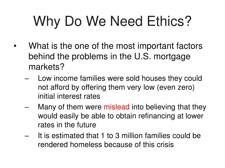 Why Do We Need Ethics?