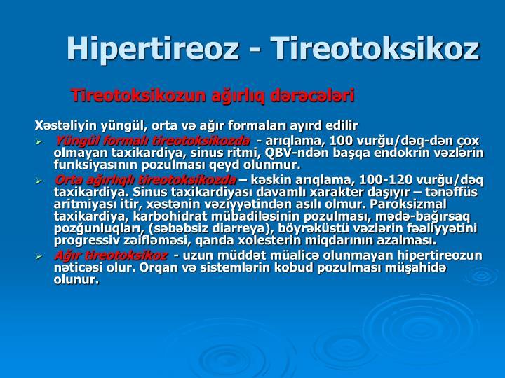 Hipertireoz - Tireotoksikoz