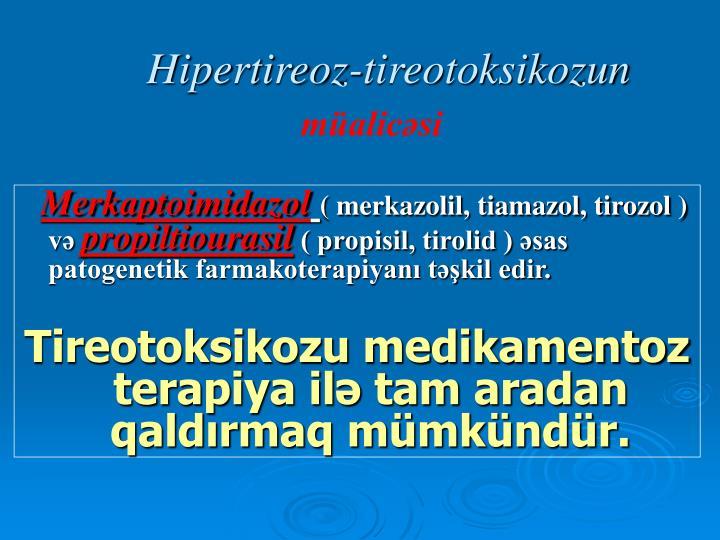 Hipertireoz-tireotoksikozun