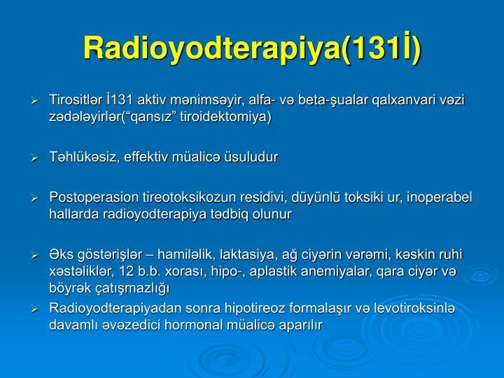 Radioyodterapiya(131İ)