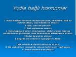 yodla ba l hormonlar