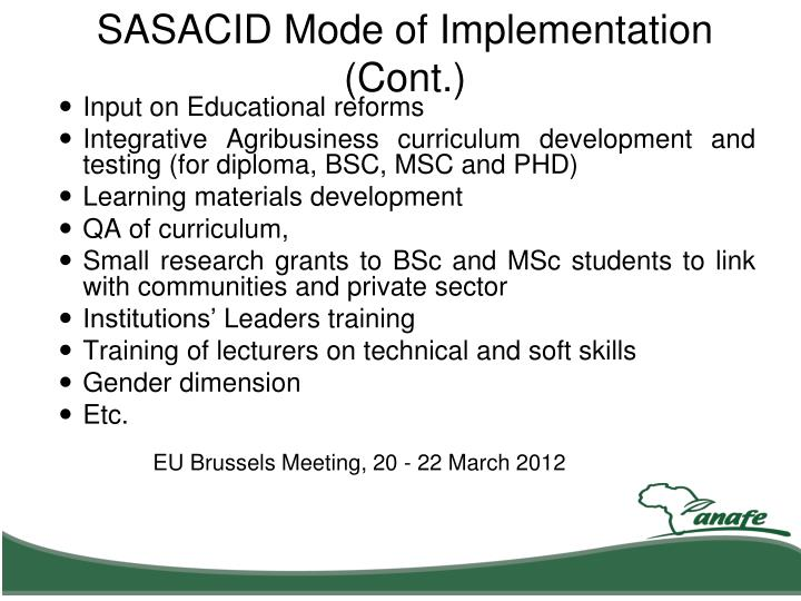 SASACID Mode of Implementation (Cont.)