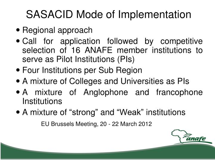 SASACID Mode of Implementation