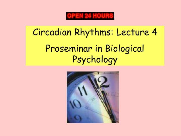 Circadian Rhythms: Lecture 4