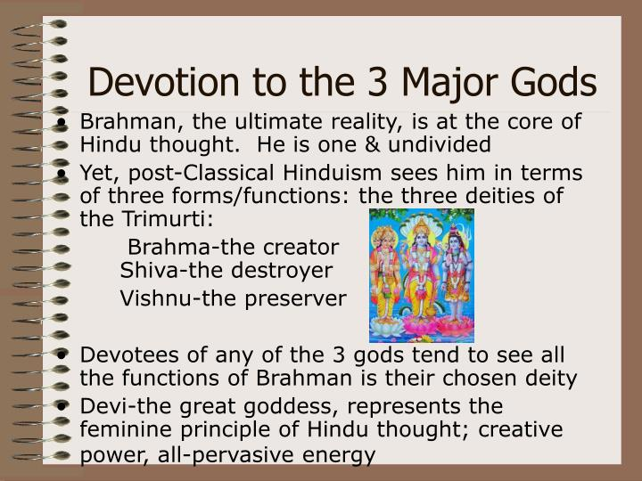 Devotion to the 3 Major Gods