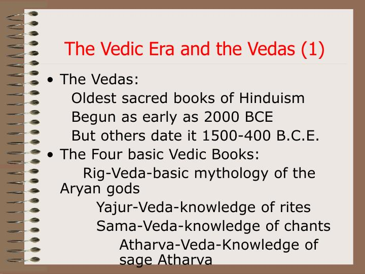 The Vedic Era and the Vedas (1)