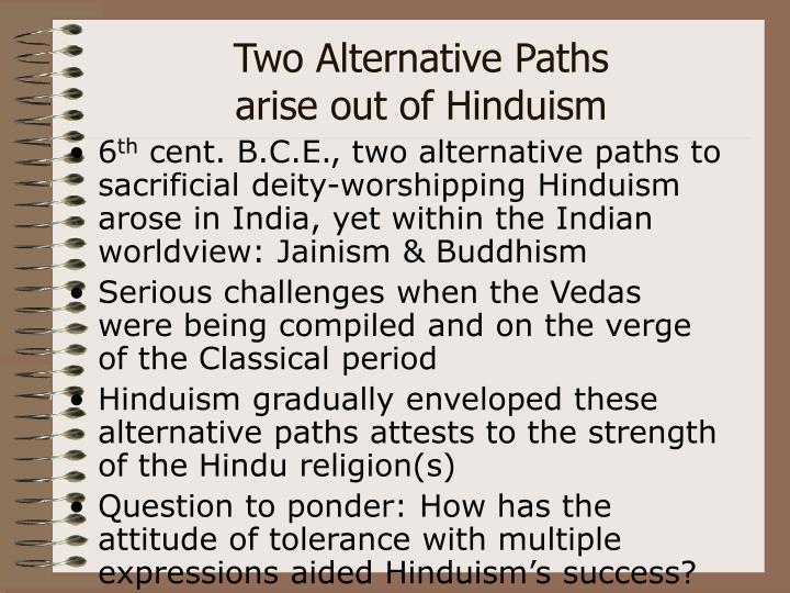 Two Alternative Paths