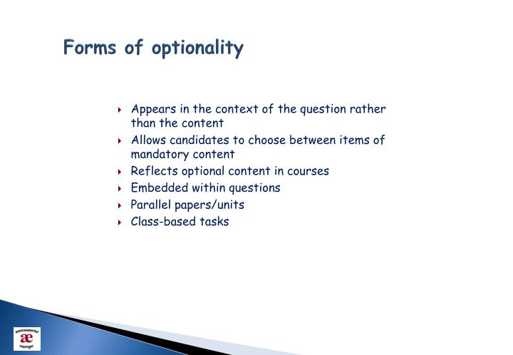 Forms of optionality