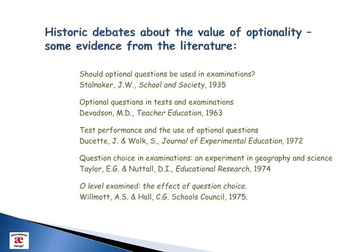 Historic debates about the value of optionality – some evidence from the literature: