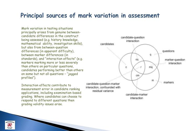 Principal sources of mark variation in assessment